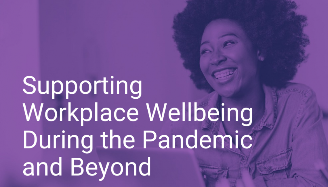 Supporting Workplace Wellbeing